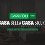 Casa Bella Casa Sicura Lucca Garofoli Point